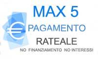 MAX5: paga a rate: No Interessi No Finanziamento